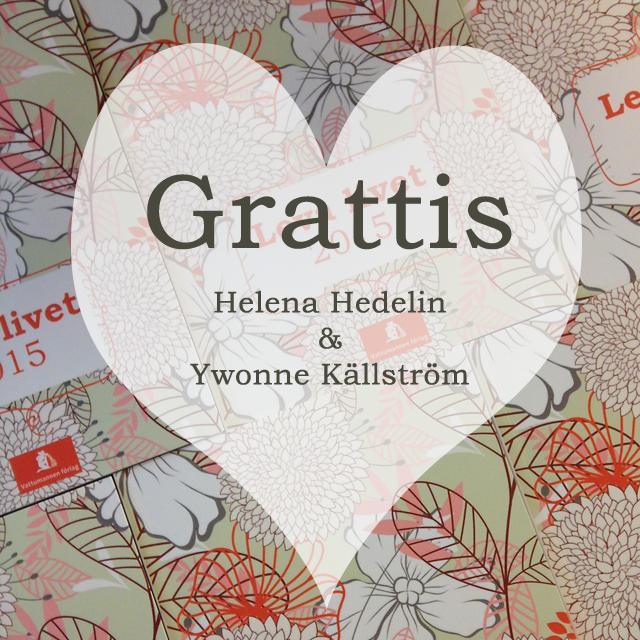 grattis helena Grattis Helena & Ywonne! | Vardagslycka grattis helena